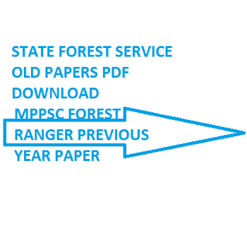 MPPSC FOREST RANGER PREVIOUS YEAR PAPER