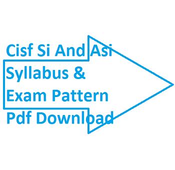 cisf si and asi syllabus