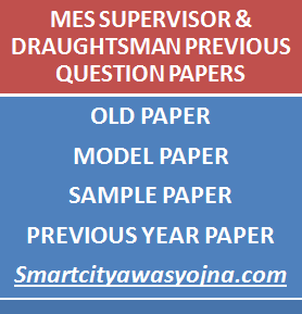 MES Supervisor & Draughtsman Previous Question Papers