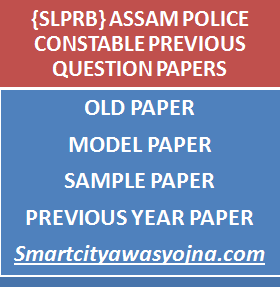 assam police constable previous question papers